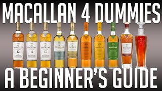 Macallan 4 Dummies  A Beginner's Buying Guide