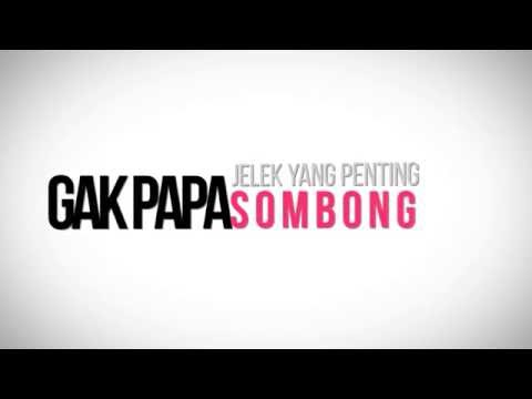 Lyric Video| GAPAPA JELEK YANG PENTING SOMBONG