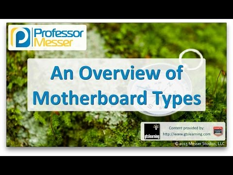 Descargar Video An Overview of Motherboard Types - CompTIA A+ 220-901 - 1.2