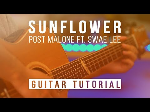 how-to-play-sunflower-by-post-malone-ft.-swae-lee-|-guitar-lesson-|-spiderman-tab-chords