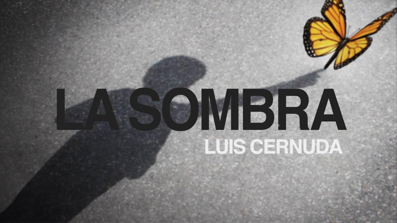La Sombra Luis Cernuda