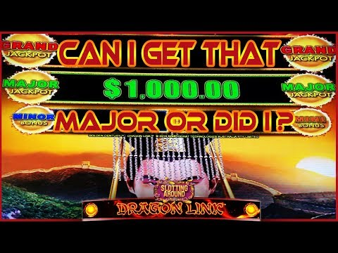 Dragon Link slot machine Fix, Can I get that Major? or did I?