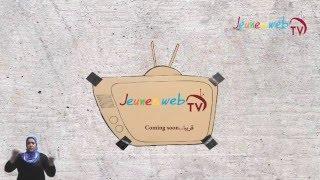فيديو إعلاني لمشروع شباب ويب تيفي Jeunes WebTv