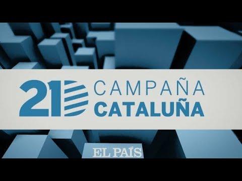 Programa especial: 21D Campaña Cataluña | EL PAÍS