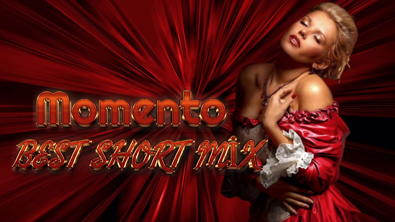Momento - Best Short Mix ( İtalo Disco )