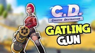 Creative Destruction - NEW GATLING GUN GAMEPLAY!