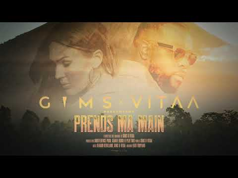 Youtube: GIMS x VITAA – PRENDS MA MAIN (Audio Officiel)