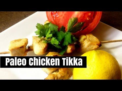 How to make Paleo Indian chicken tikka