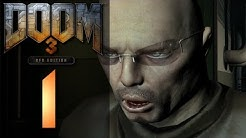 Let's Play Doom 3 BFG Edition [HD|German|Blind] #01 Mars City