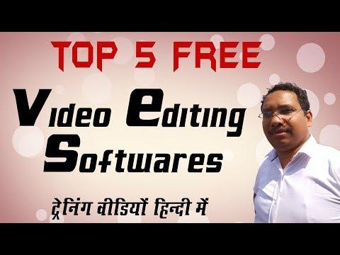 Top 5 Free Video Editing Software | Training Tutorial in Hindi