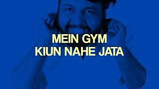 Episode 13 | Mein Gym Kiun Nahe Jata | The JoBhi Show