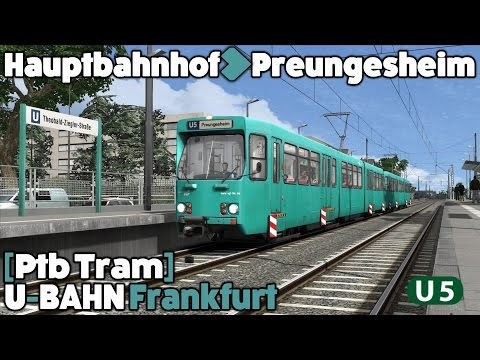 Train Simulator 2016 Let's Play - Ptb Tram - Frankfurt U-Bah