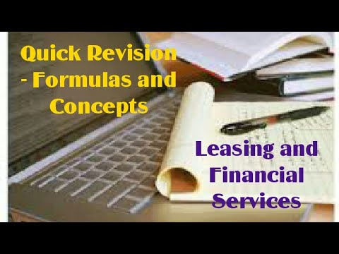 Leasing and Financial Services - Quick Revision (Formulas and Concepts)