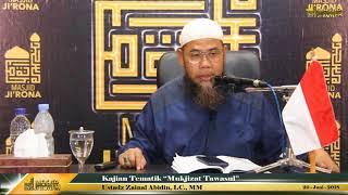 Ustadz Zainal Abidin, LC , MM-Mukjizat Tawassul