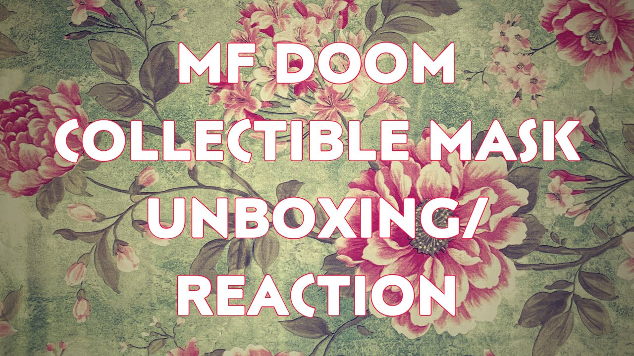 MF DOOM COLLECTIBLE MASK UNBOXING/REACTION