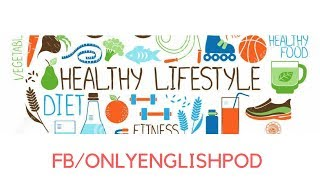 Esl english - a healthy lifestyle ...
