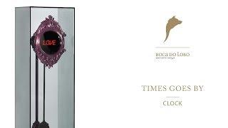 Times Goes By Clock - Boca do Lobo