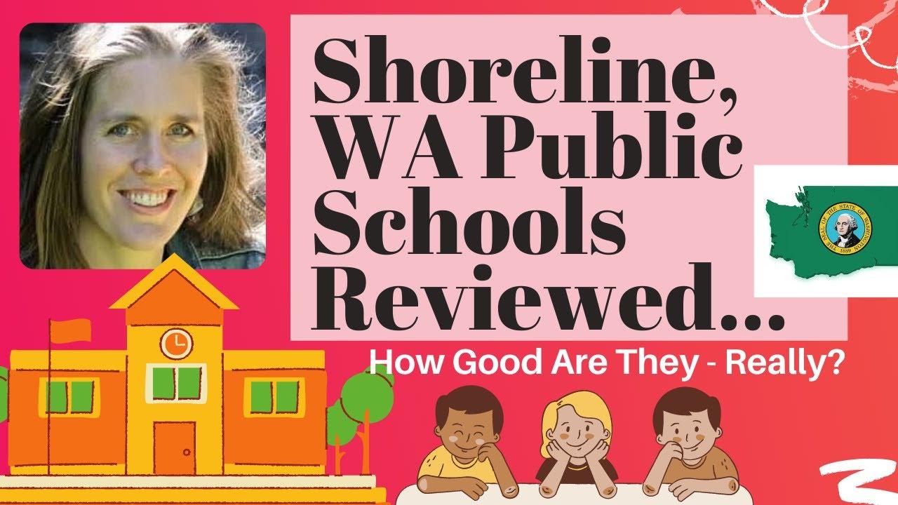 Shoreline School System Reviews:  Washington State - Shoreline, WA