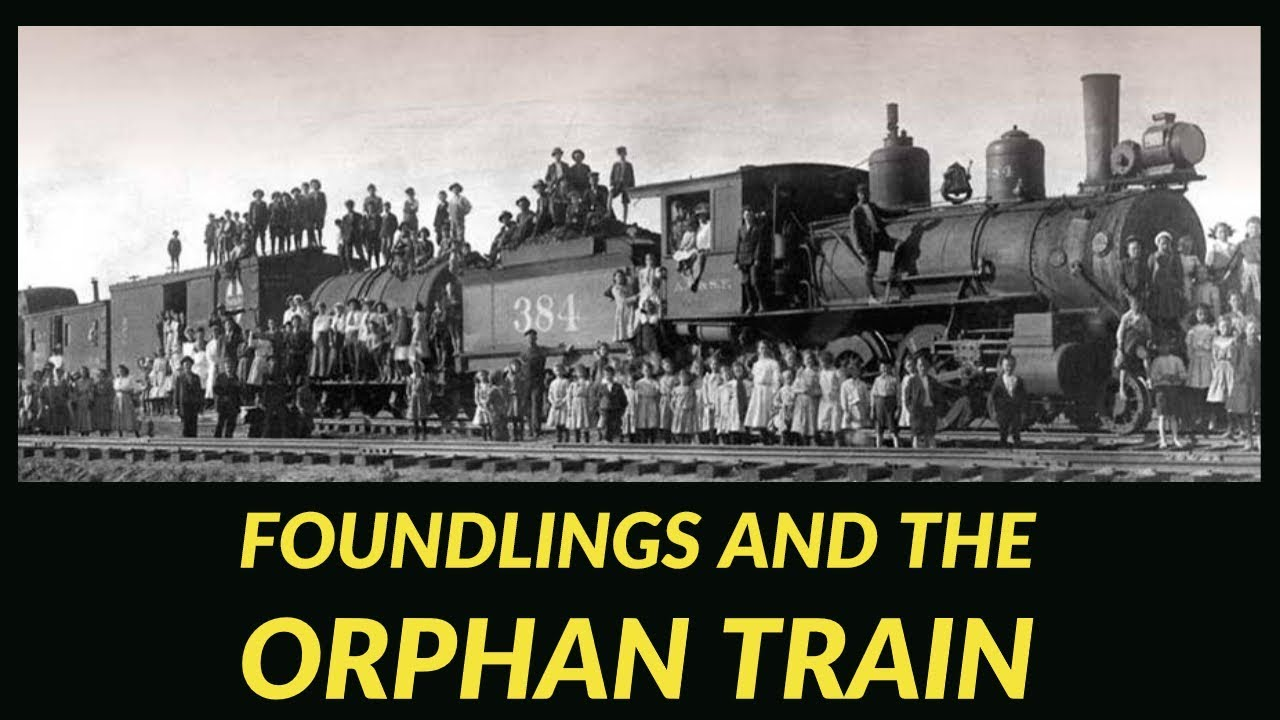 Foundlings and the Orphan Train - mirrored