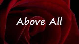 ABOVE ALL by Michael W Smith Lyrics