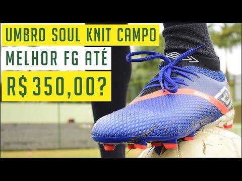 9c872934bf706 UMBRO SOUL KNIT FG - MELHOR CHUTEIRA DE CAMPO ATÉ R$ 350,00❓ TESTE E  ANÁLISE / REVIEW - YouTube