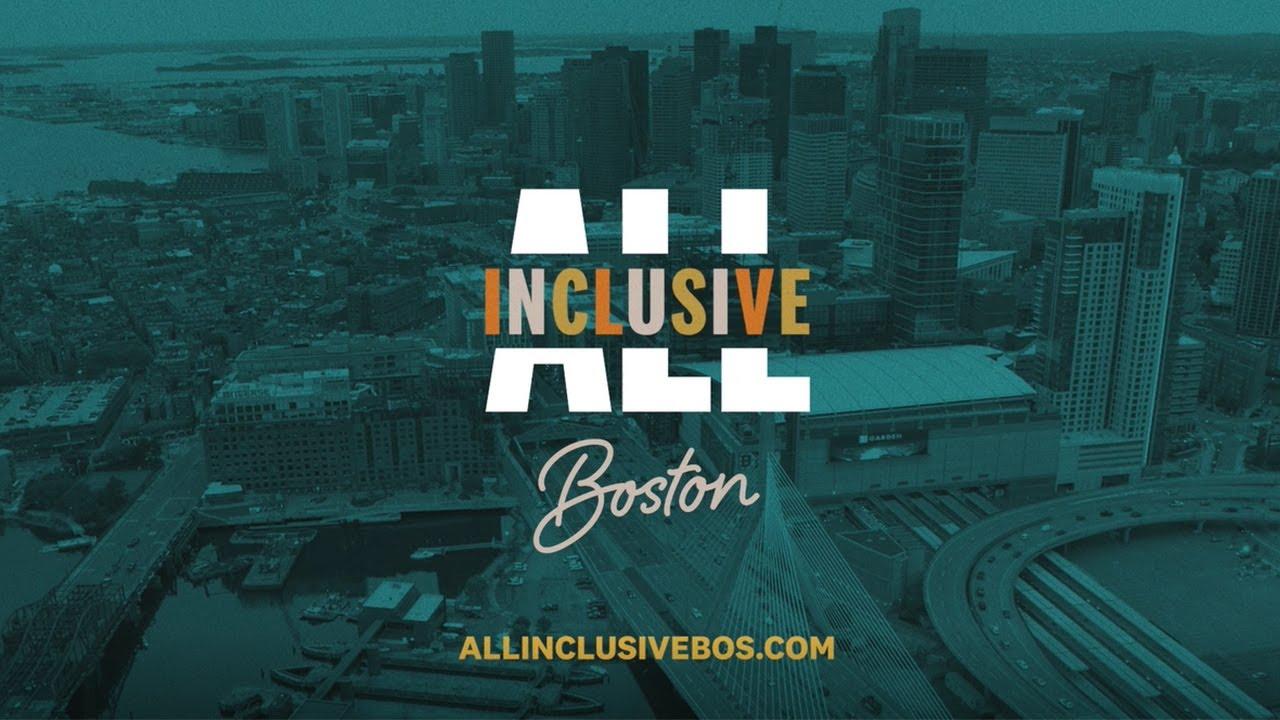 All Inclusive Boston | #allinclusivebos