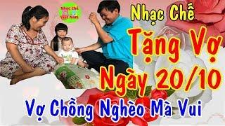 Nhạc Chế   Nghèo Cho Sạch Rách Cho Thơm   Nhạc Chế Tặng Vợ Hiền.