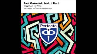 Download Paul Oakenfold feat. J Hart - Touched By You (Tom Swoon Remix) (Cover Art) OUT NOW MP3 song and Music Video