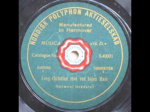 Kong Christian stod ved höjen Mast - Harmoni Orkester 1920 - YouTube