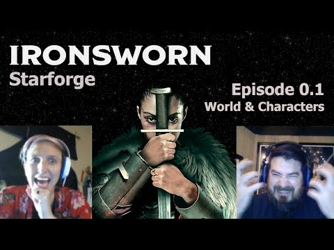 Ironsworn: Starforge Co-op RPG | Episode 0, Part 1 - World Building & Character Creation