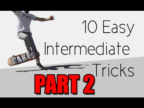 10 Easy Intermediate Skateboard Tricks PART 2