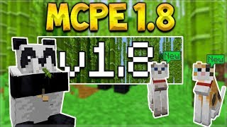 MCPE 1.8 UPDATE RELEASED! Minecraft PE Xbox 1.8 NEW Panda Mob & Cats Officially Released!!