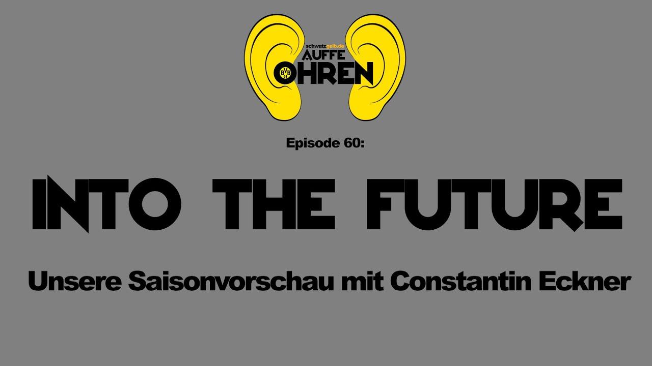 Auffe Ohren #60: Into the Future | BVB Podcast von schwatzgelb.de