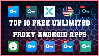 Top 10 Free Unlimited Proxy Android App | Review screenshot 5