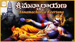 Srimannarayana Annamayya Keertana | Lord Balaji Telugu Devotional Songs | Bhakti