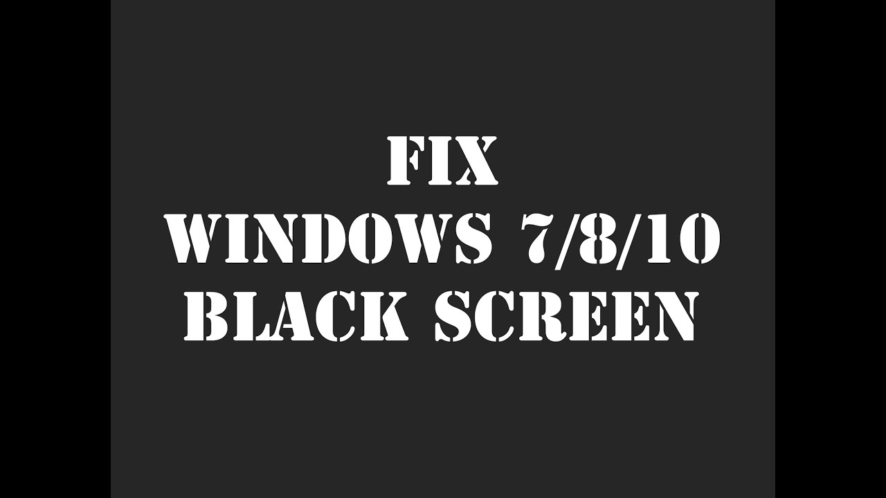How to FIX Windows 10/8/7 Black Screen of Death With Cursor After Login/Boot
