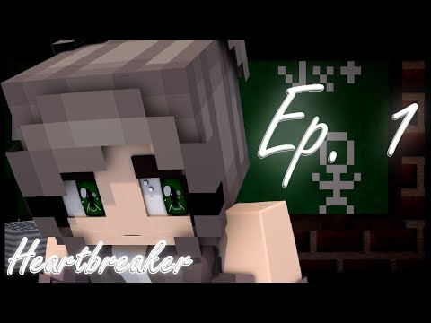 How do you feel? | Heartbreaker [BeckVille High] S1 Ep. 1 (Minecraft Roleplay)