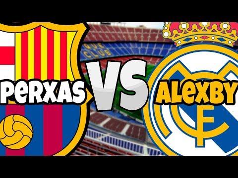 EL CLASICO - Perxas vs Alexby