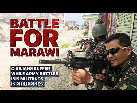 Battle for Marawi Civilians suffer while army battles ISIS m