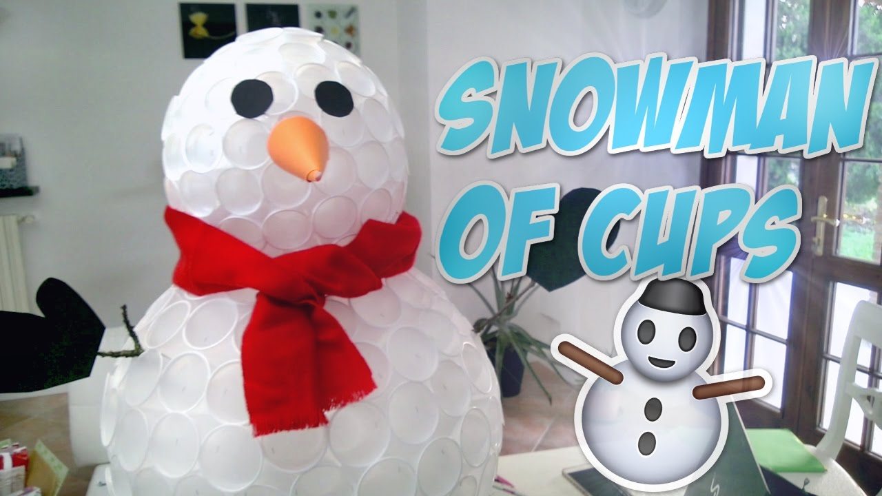 diy snowman of cups christmas ornaments and decorations youtube