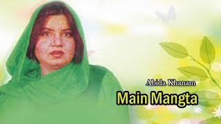 Abida Khanam - Main Mangta - Islamic s