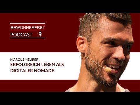 Bewohnerfrei Podcast #21 Marcus Meurer - Digitaler Nomade, Life Hacker & Unternehmer