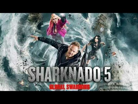 Download Sharknado 5: Global Swarming (2017) Carnage Count