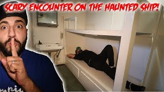 She had A scary Paranormal Encounter on the Haunted SHIP (SHANE DAWSON SLEPT HERE)