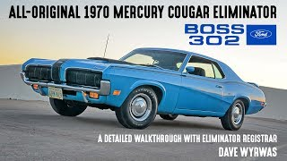 Unrestored 1970 Boss 302 Cougar Eliminator (x2) - Detailed Walkthrough with Dave Wyrwas