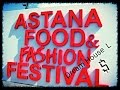 Astana food & fashion festival 2016