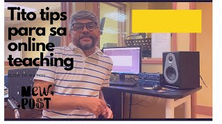 Tito B's tips for Online Teaching