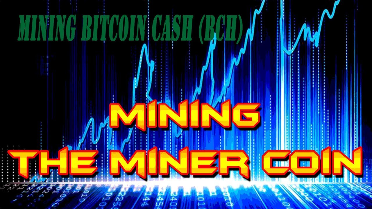 bitcoin cash how to start miner