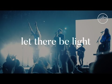 Let There Be Light  Hillsong Worship
