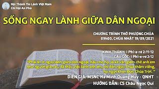 HTTL AN PHÚ - Chương Trình Thờ Phượng Chúa - 19/09/2021
